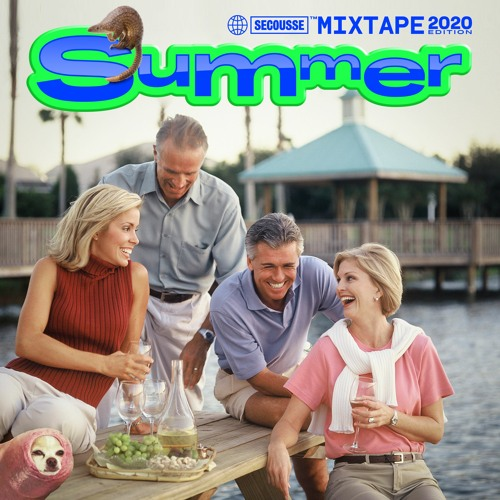 Summer 2020 Mixtape