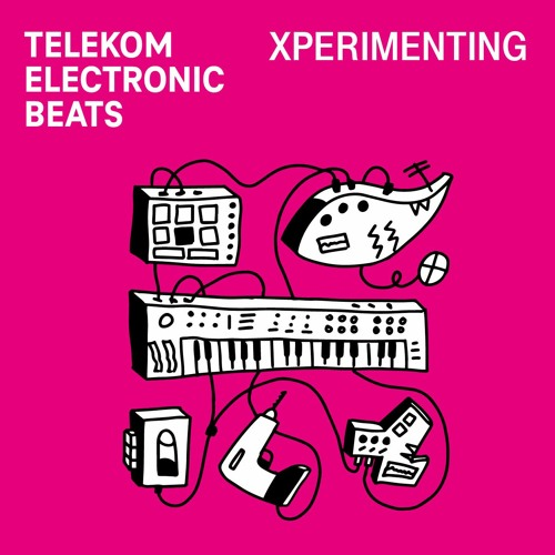 XPERIMENTING BY TELEKOM ELECTRONIC BEATS