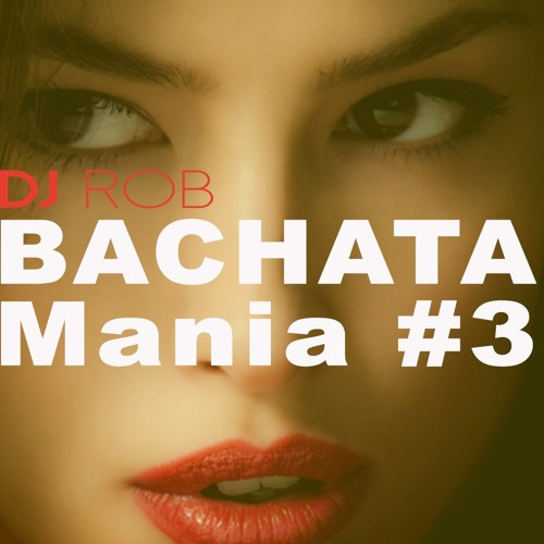 Bachata Mania #3