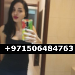 Abu Dhabi  Night Girls   +971501947939   Indian Female Escorts Abu Dhabi