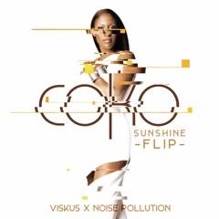 Coko- Sunshine (Viskus X Noise Pollution Flip)