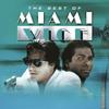 The Original Miami Vice Theme (Album Version)