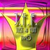 Download J.F.F. JUST FOR FUN TWO Mp3