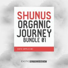Shunus Organic Journey Bundle 01 - Sample Pack DEMO 3 - Exotic Samples 061