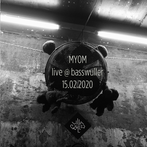 Myom - live @ BassWuller 2020-02-15 (Boom Tschak #24)