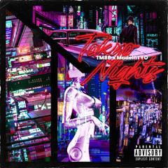 TM88, MadeinTYO - Tokyo Nights
