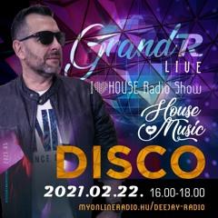 I Love House Radio Show - Deejay Radio (HU) 2021 02 22 (Disco House)(by GrandR)