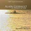 """Alain Gerbault's (From """"Alain Gerbault - Le Courage De Fuir"""")"""