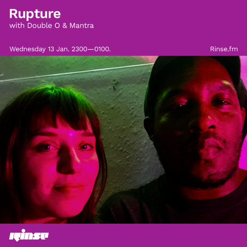 Rupture with Double O & Mantra - 13 January 2021
