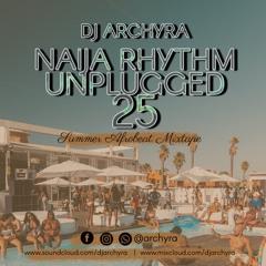 NAIJA RHYTHM UNLUGGED 25