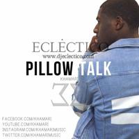 Pillow Talk - Zayn Malik (Khamari Cover)(Eclectico SlowBass Sensual Remix) Kizomba Zouk Remix 2016