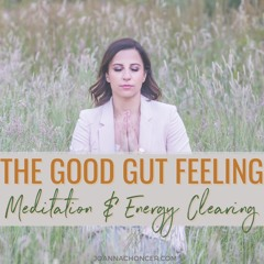 The Good Gut Feeling Meditation