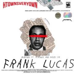 Frank Lucas(ft.Hazey fr & McRowdy)prod. wxvambient
