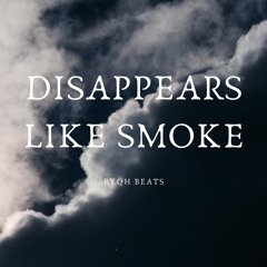 Disappears Like Smoke