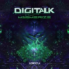 Digitalk - Mesmerize | OUT SOON