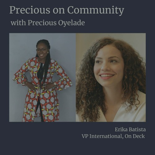 Precious on Community: Managing and Growing Community with On Deck