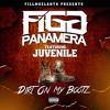 Figg Panamera - Dirt on My Boots  (feat. Juvenile)