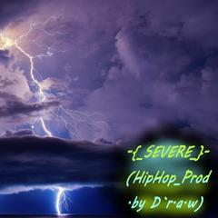 -{_SEVERE_}- (HipHop_Prod.by D`r.a.w)
