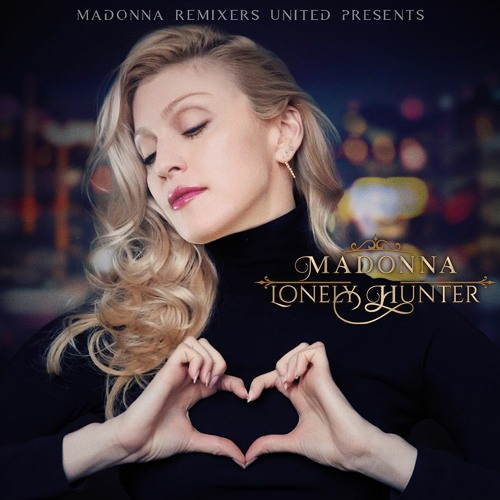 Madonna Lonely Hunter Part 1