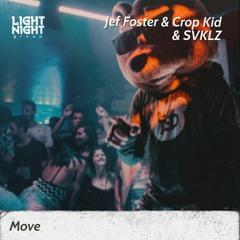JEF FOSTER X CROP KID X SVKLZ - Move