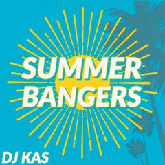 Summer Bangers - DJ KAS