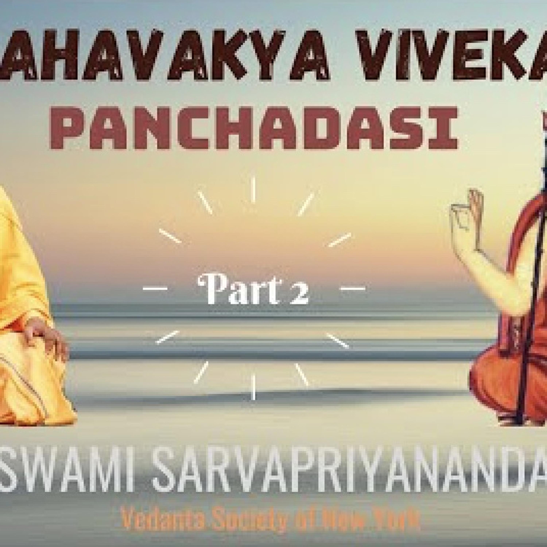 Mahavakya Viveka - Panchadasi (Part 2)...