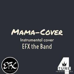 MAMA-Boyz 2 Men (Cover) EFX The Band