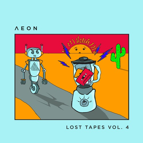 AEON Lost Tapes Vol. 4 [AEON052]