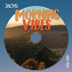 JACHS - Morning Vibes September 2021