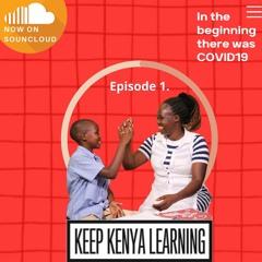 Keep Kenya Learning Podcast - EP01