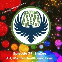 Episode 079 EmZee