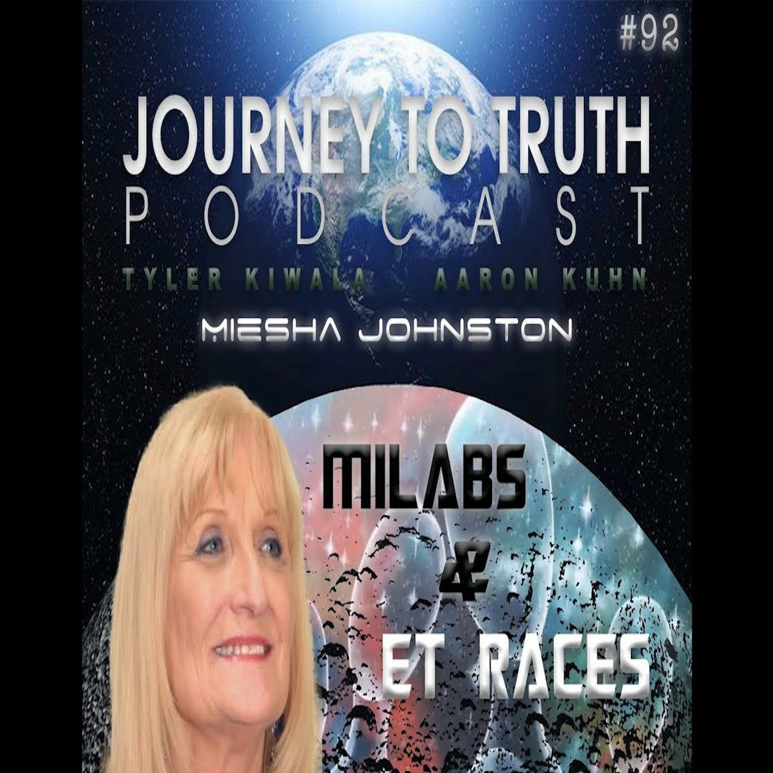 EP 92 - Miesha Johnston - ETs In Government - MILAB Programs - D.U.M.B.S - Breakaway Civilizations