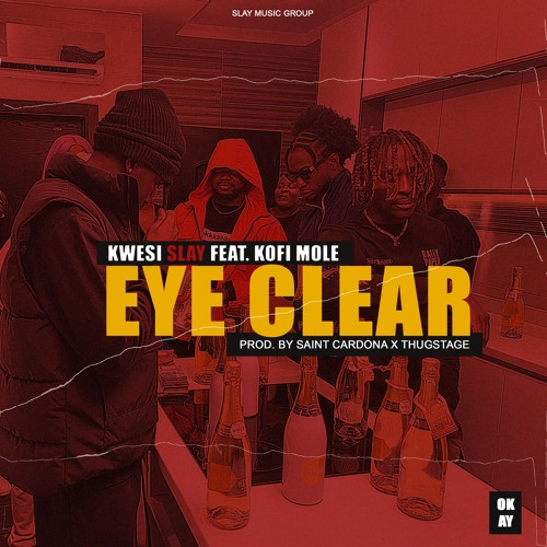 Eye Clear Feat. Kofi Mole (Prod. Saint Cardona X Thugstage)