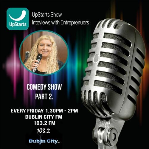 Upstarts Show 9th April Comedy Show