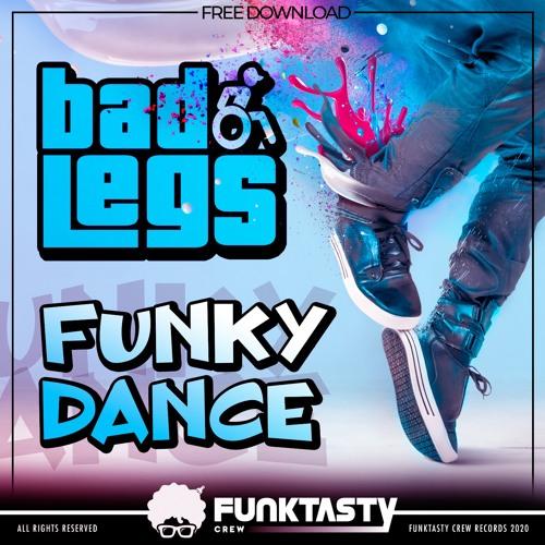 Bad Legs - Funky Dance (Original Mix) - FREE DOWNLOAD !
