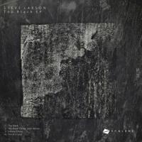 Preview [Scalene Records SL.01] Too Black EP by Steve Larson | Patrick Siech Remix