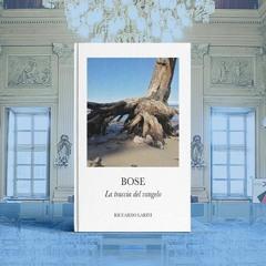 "📚 Riccardo Larini: ""Bose. La traccia del Vangelo"" (Larini2)"