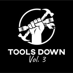 TOOLS DOWN Vol. 3