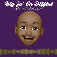 Big Jo' En Différé - Les Moustiques N°1 (Pilote)