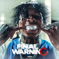 NLE Choppa Final Warning ( Jersey Remix )