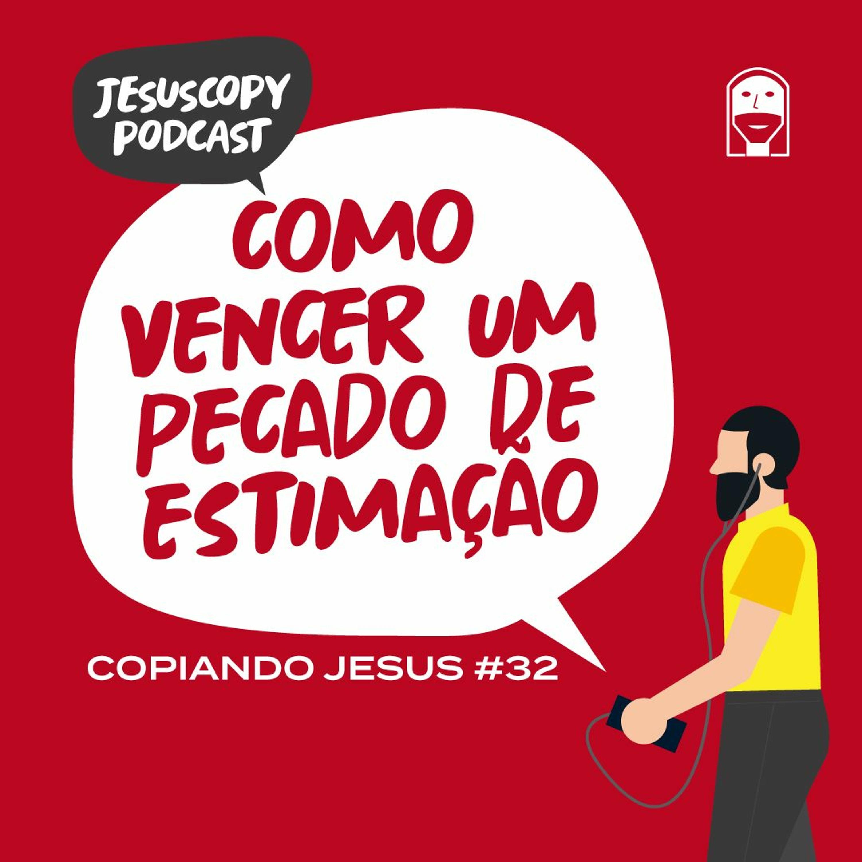 COMO VENCER UM PECADO DE ESTIMAÇÃO - Douglas Gonçalves (COPIANDO JESUS #32)