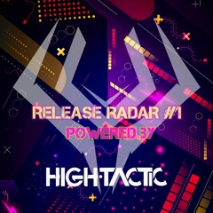 Release Radar Powered By High Tactic #1