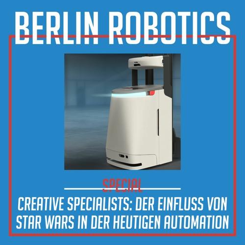 #15 Creative Specialists: Der Einfluss von Star Wars in der heutigen Automation