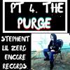 PT 4. THE PURGE - STEPHENT X LIL ZERO X DOR2DOR BEATS