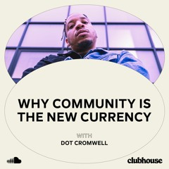 Why Community is the New Currency