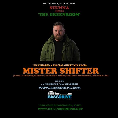 Stunna - Greenroom DNB Show (Mister Shifter Guest Mix) (28/07/2021)