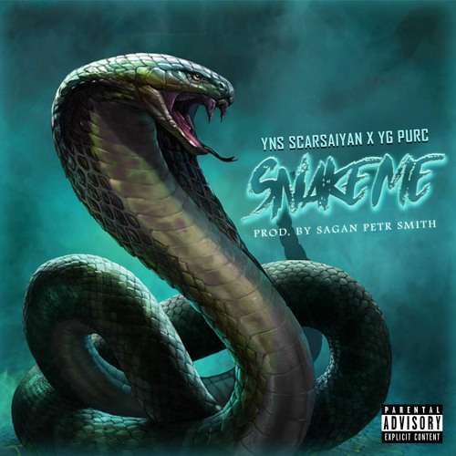Snake Me Ft Yg Purc Produced By Sagan Petr Smith
