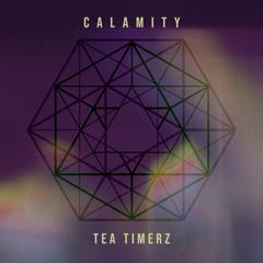 Tea Timerz - Calamity