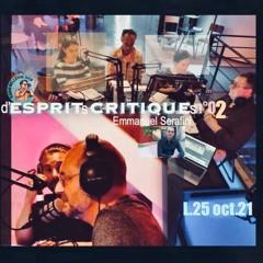 D'ESPRITS CRITIQUES Avec Emmanuel SERAFINI, Au Théatre De L'Elysée (Lyon) -N°2- L.25 Oct.21