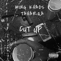 Cut Up King Khaos & Taharqa